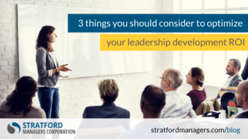 Investing in your leaders – 3 things you should consider to optimize your leadership development ROI