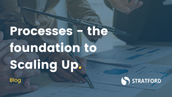 Processes – The foundation to Scaling Up